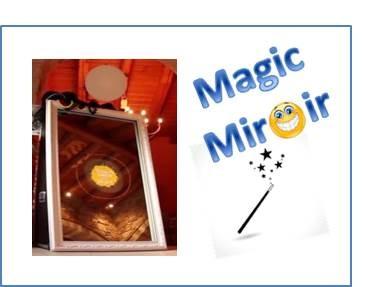 Magic Miroir